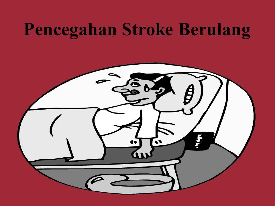 Pencegahan Stroke Berulang