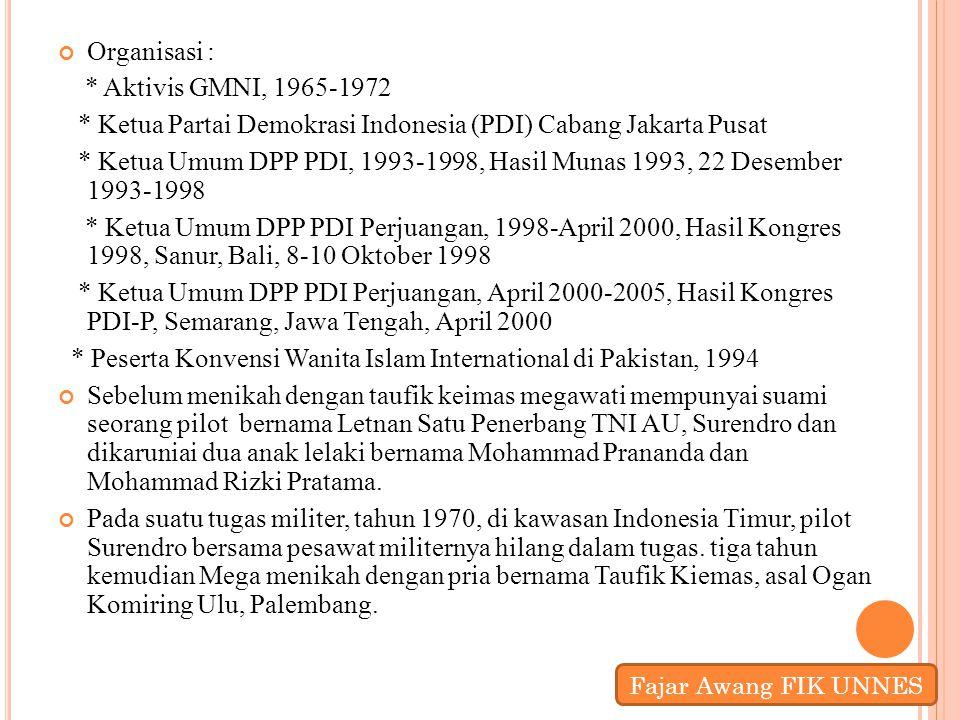 Organisasi : * Aktivis GMNI, 1965-1972 * Ketua Partai Demokrasi Indonesia (PDI) Cabang Jakarta Pusat * Ketua Umum DPP PDI, 1993-1998, Hasil Munas 1993
