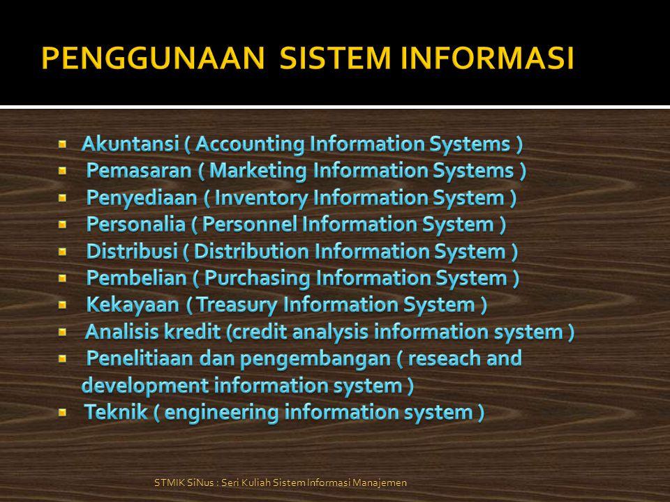 STMIK SiNus : Seri Kuliah Sistem Informasi Manajemen