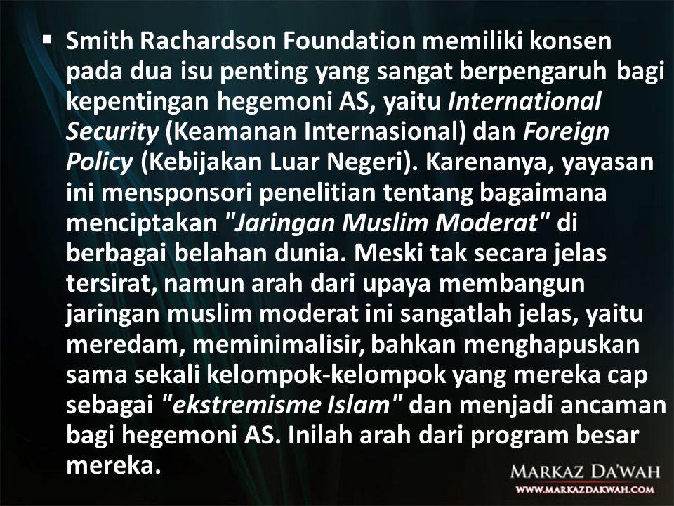  Smith Rachardson Foundation memiliki konsen pada dua isu penting yang sangat berpengaruh bagi kepentingan hegemoni AS, yaitu International Security