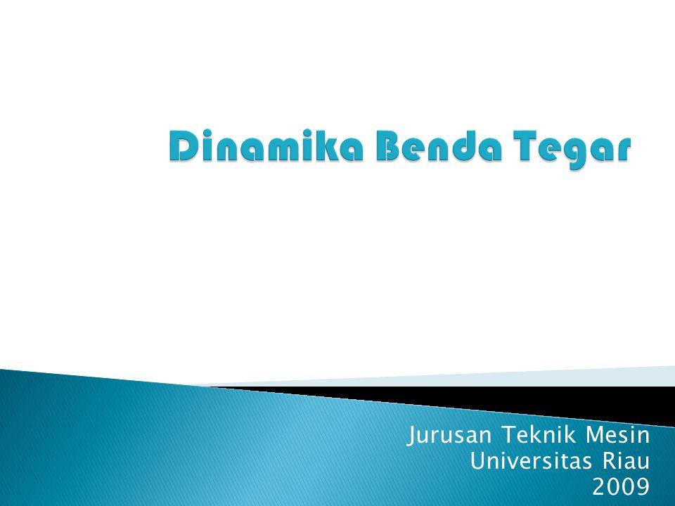 Jurusan Teknik Mesin Universitas Riau 2009