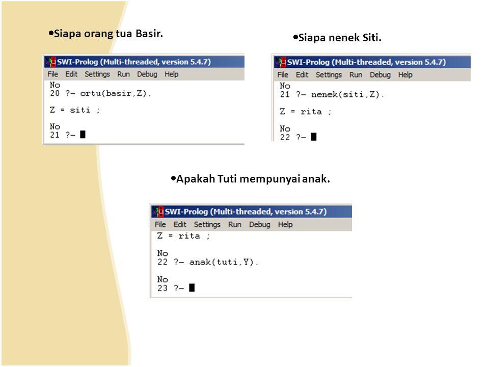  Siapa orang tua Basir.  Siapa nenek Siti.  Apakah Tuti mempunyai anak.
