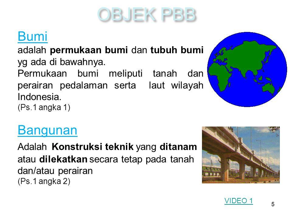 5 Bumi adalah permukaan bumi dan tubuh bumi yg ada di bawahnya.