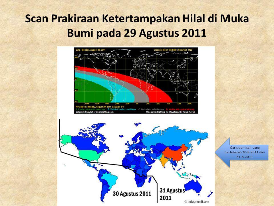 Scan Prakiraan Ketertampakan Hilal di Muka Bumi pada 29 Agustus 2011 Garis pemisah yang berlebaran 30-8-2011 dan 31-8-2011