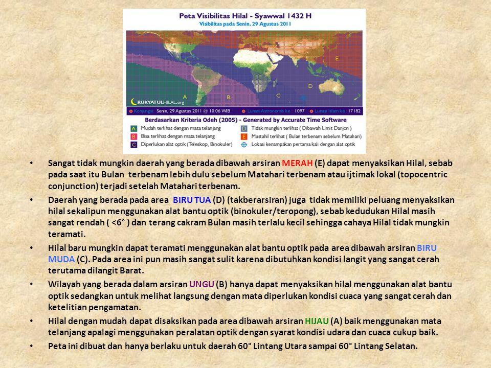 • Sangat tidak mungkin daerah yang berada dibawah arsiran MERAH (E) dapat menyaksikan Hilal, sebab pada saat itu Bulan terbenam lebih dulu sebelum Mat