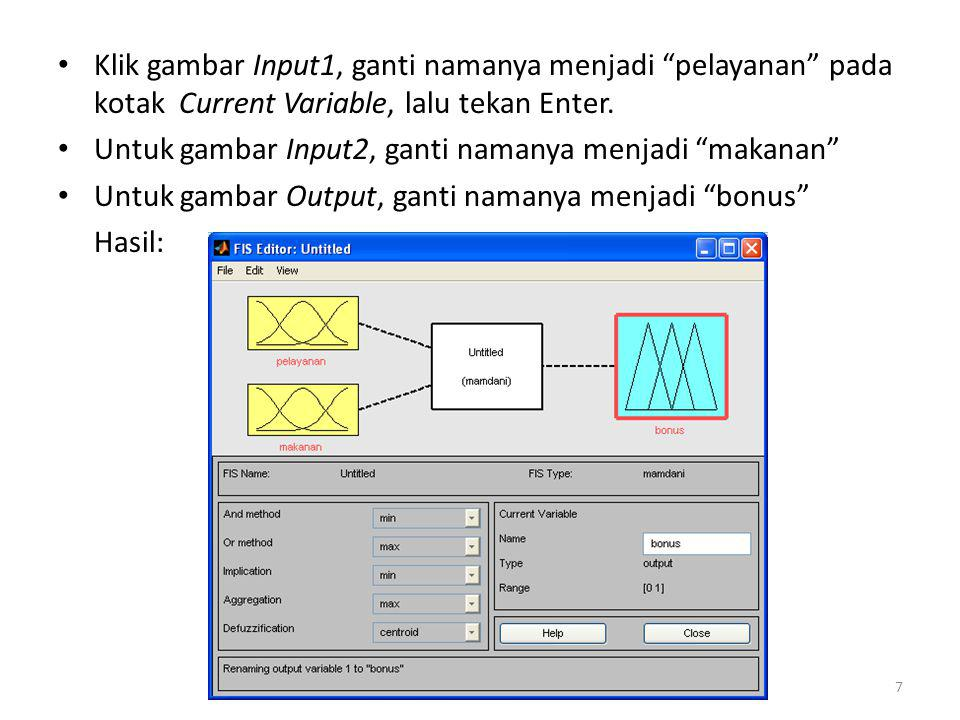 """• Klik gambar Input1, ganti namanya menjadi """"pelayanan"""" pada kotak Current Variable, lalu tekan Enter. • Untuk gambar Input2, ganti namanya menjadi """"m"""