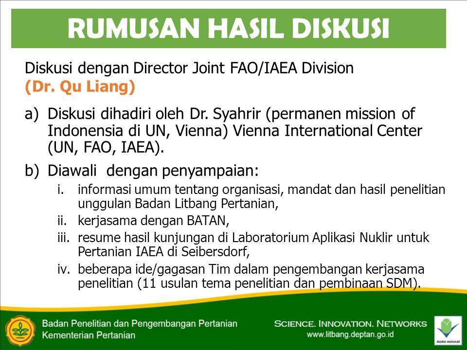 Diskusi dengan Director Joint FAO/IAEA Division (Dr.