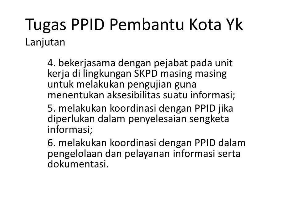 Tugas PPID Pembantu Kota Yk Lanjutan 4.