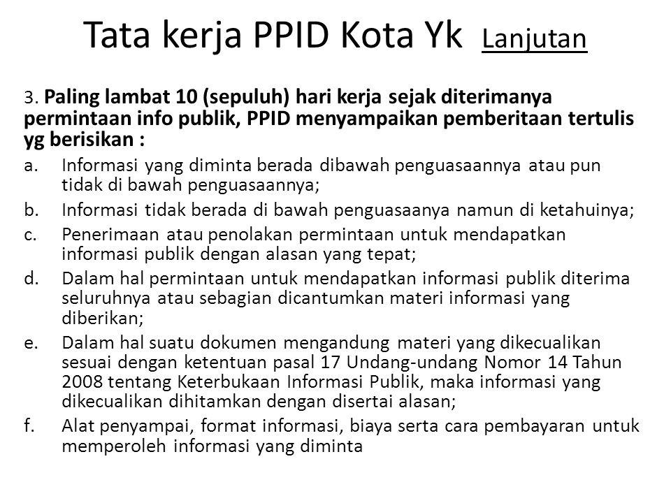 Tata kerja PPID Kota Yk Lanjutan 3.