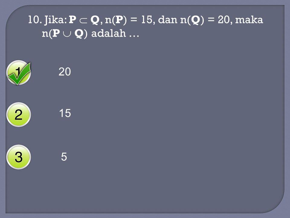 9. Kumpulan berikut ini yang merupakan bukan himpunan adalah … Kumpulan stasiun TV swasta yang ada di Jakarta Kumpulan alat peraga matematika yang mah
