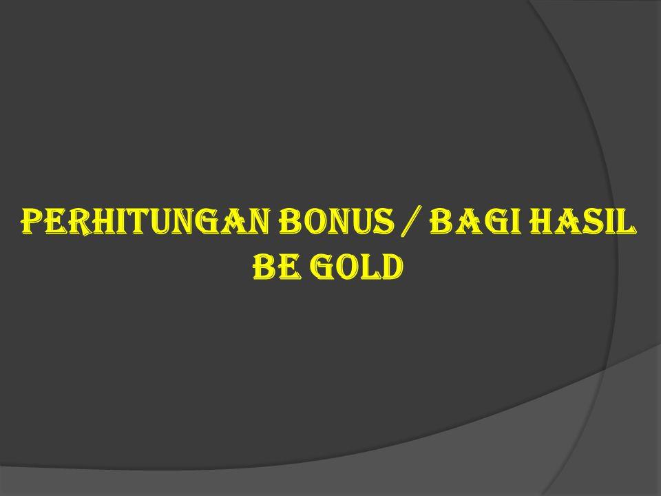 2. Fair System Setiap Anggota berhak memperoleh hak yang sama termasuk bonus tanpa kecuali selama kewajiban telah terpenuhi, karena Be Gold mengutamak