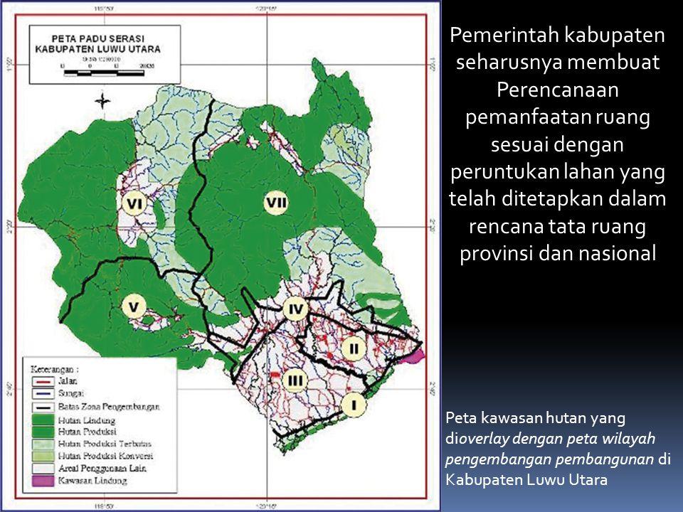 """""""apa yang akan terjadi di lapangan dengan adanya perbedaan antara arahan pembangunan kehutanan dalam RTRWK Luwu Utara dengan RTRWP Sulawesi Selatan?"""""""
