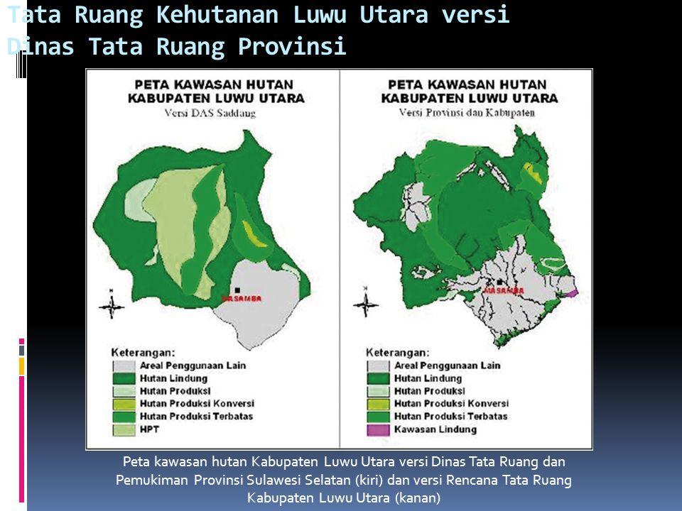 Peta kawasan hutan yang dioverlay dengan peta wilayah pengembangan pembangunan di Kabupaten Luwu Utara Pemerintah kabupaten seharusnya membuat Perenca