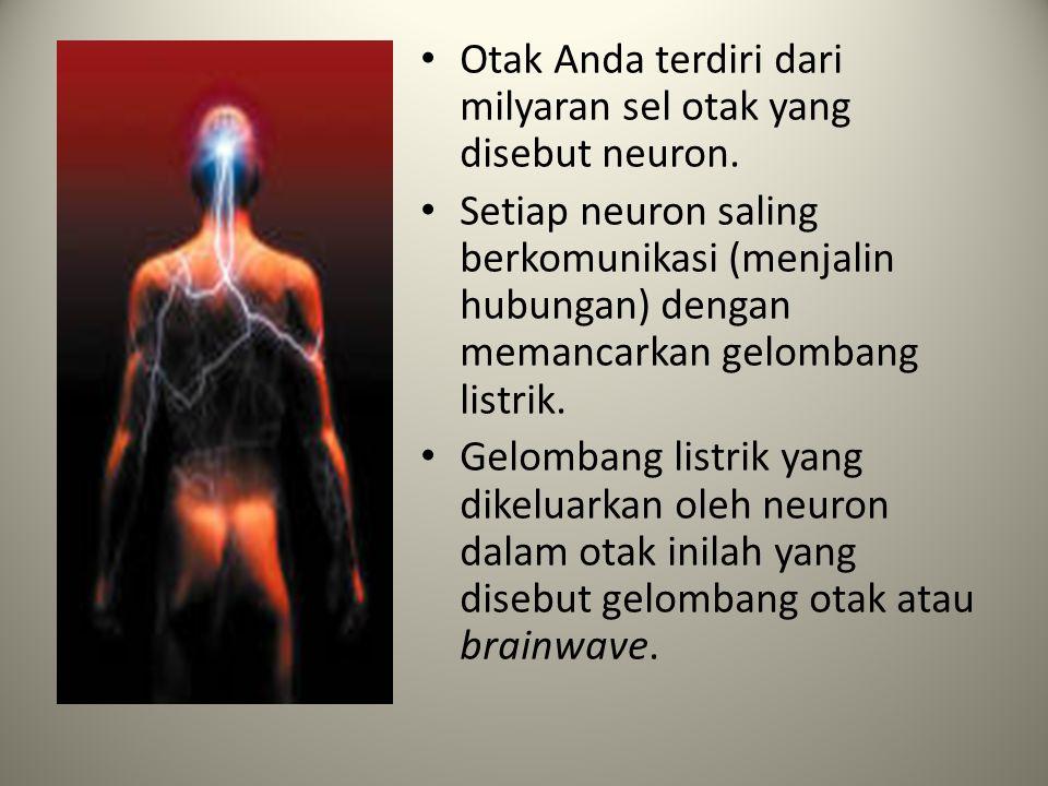 Aktivasi Gelombang Otak • Aktivasi gelombang Otak adalah perangsangan aktivitas otak dengan cara stimulasi gelombang otak • Aktivasi gelombang Otak be