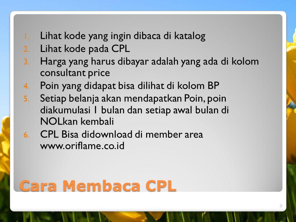 Cara Membaca CPL 1. Lihat kode yang ingin dibaca di katalog 2. Lihat kode pada CPL 3. Harga yang harus dibayar adalah yang ada di kolom consultant pri