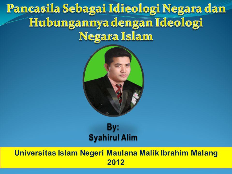 By: Syahirul Alim Universitas Islam Negeri Maulana Malik Ibrahim Malang 2012