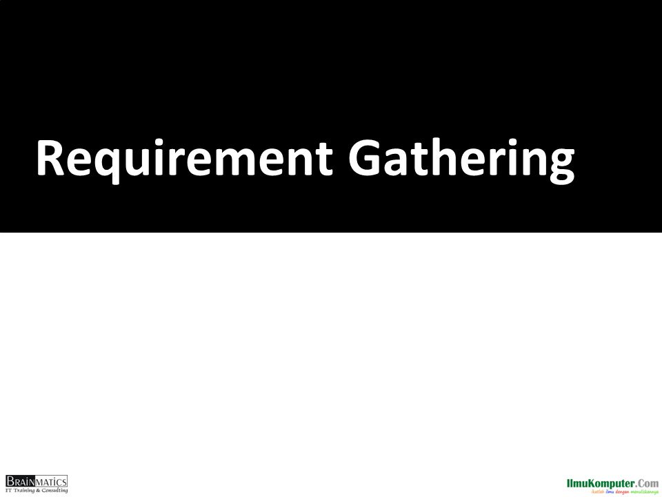 What is a Requirement  Business Requirement • Statement of what the system must do • Focus on what the system must do, not how to do it  There are 2 kinds of requirements 1.Functional 2.Nonfunctional