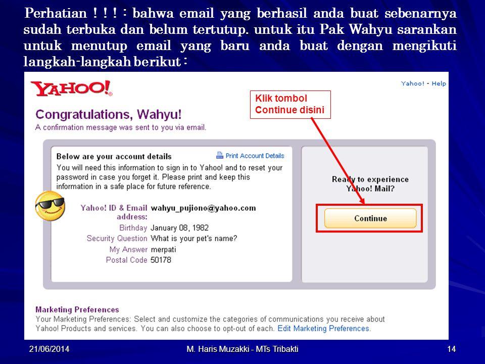 21/06/2014 M. Haris Muzakki - MTs Tribakti 14 Perhatian .