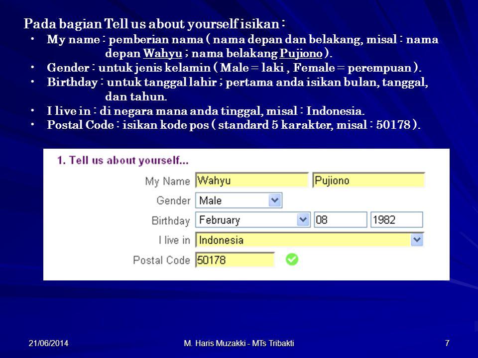 21/06/2014 M.Haris Muzakki - MTs Tribakti 18 Berikutnya akan tampil gambar seperti dibawah.