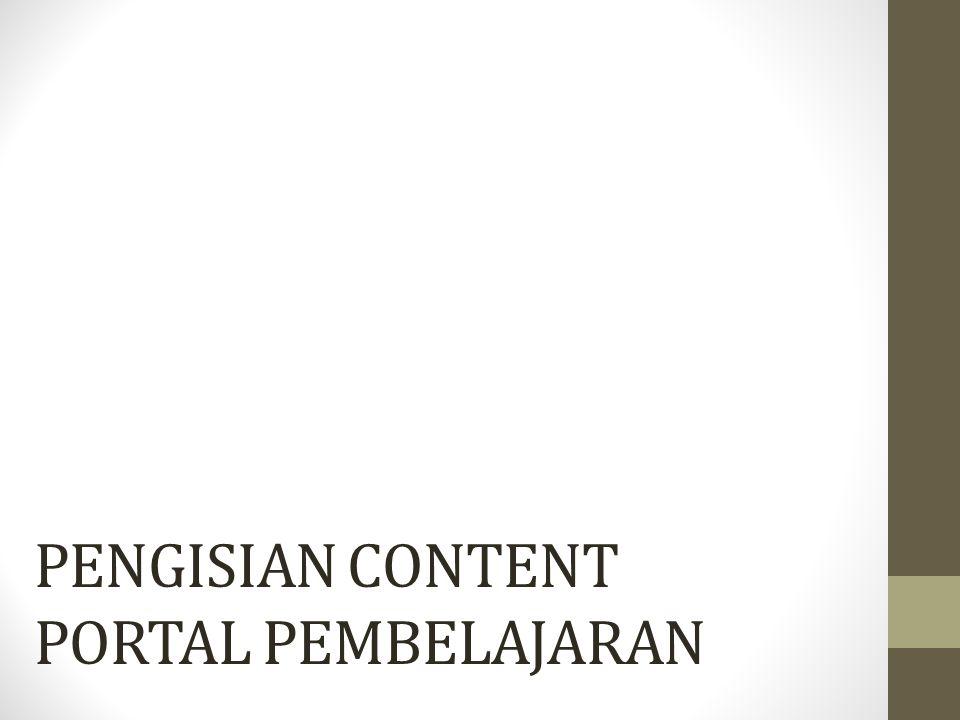 PENGISIAN CONTENT PORTAL PEMBELAJARAN