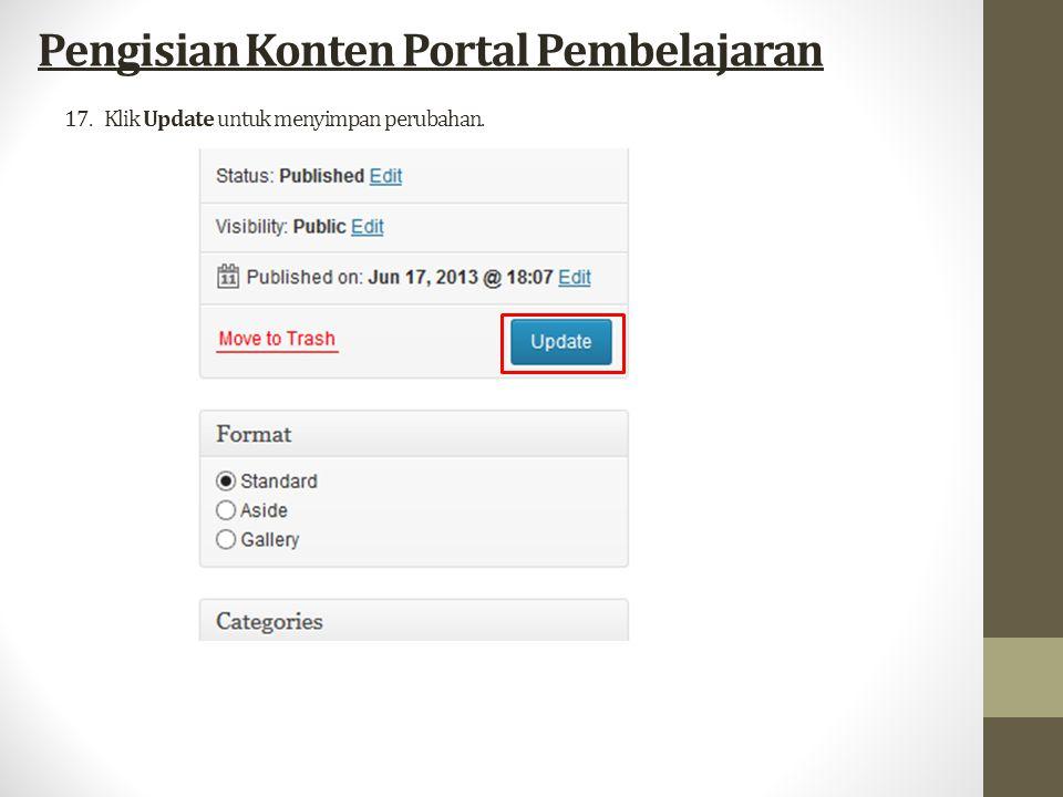 17.Klik Update untuk menyimpan perubahan. Pengisian Konten Portal Pembelajaran