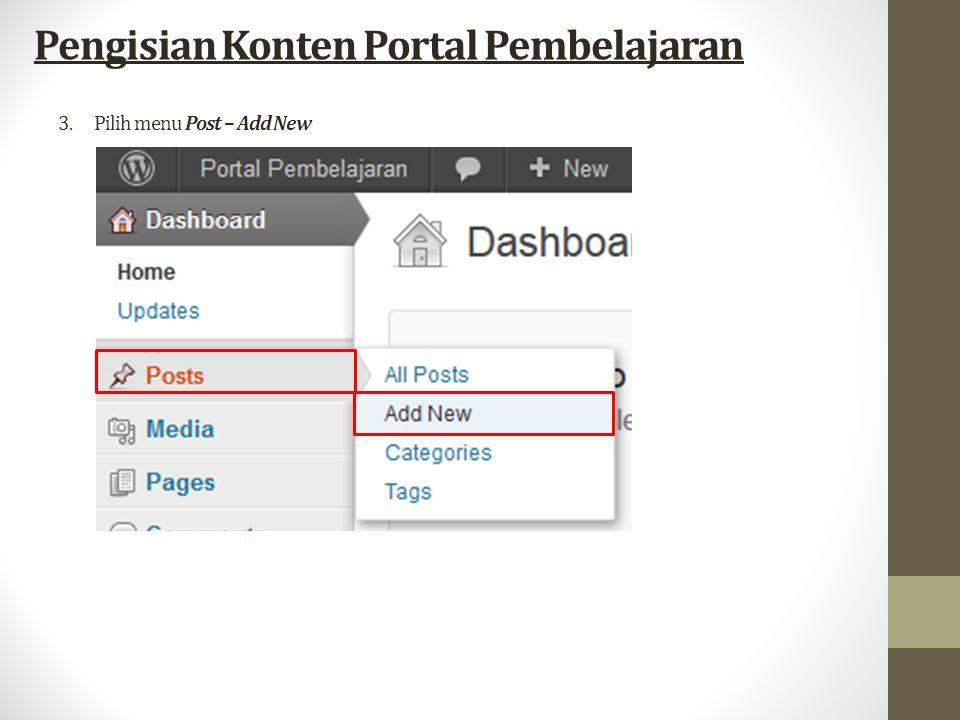 3.Pilih menu Post – Add New Pengisian Konten Portal Pembelajaran