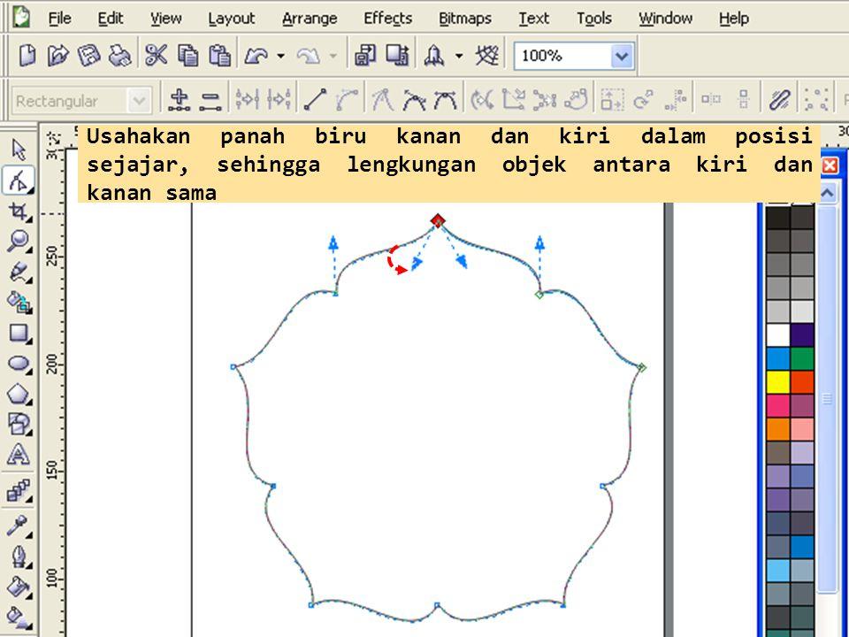 Usahakan panah biru kanan dan kiri dalam posisi sejajar, sehingga lengkungan objek antara kiri dan kanan sama