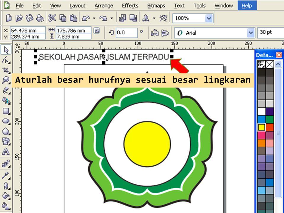 Ketik tulisan SEKOLAH DASAR ISLAM TERPADU Aturlah besar hurufnya sesuai besar lingkaran