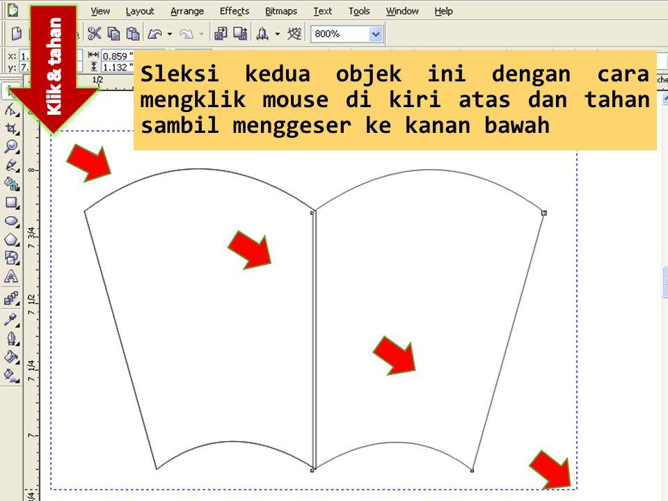 Sleksi kedua objek ini dengan cara mengklik mouse di kiri atas dan tahan sambil menggeser ke kanan bawah