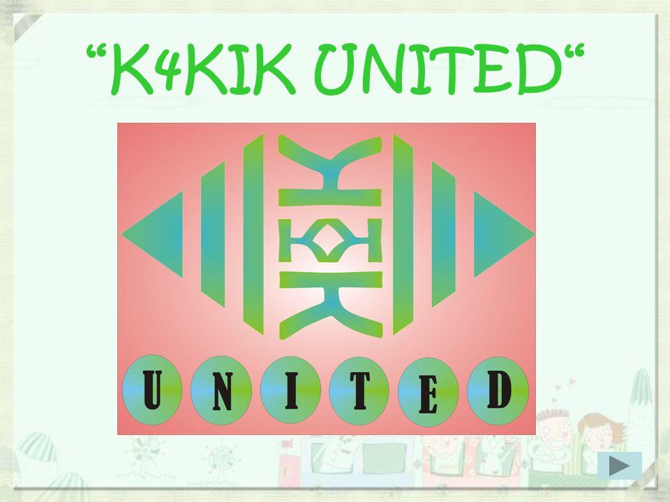 """""""K4KIK UNITED"""""""