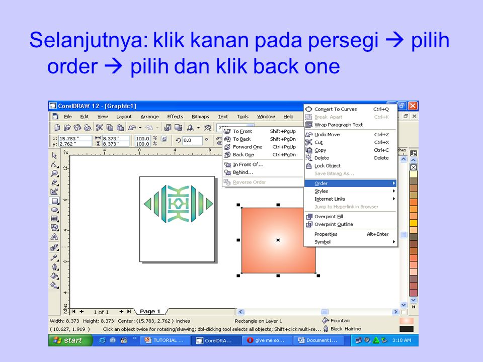 Selanjutnya: klik kanan pada persegi  pilih order  pilih dan klik back one