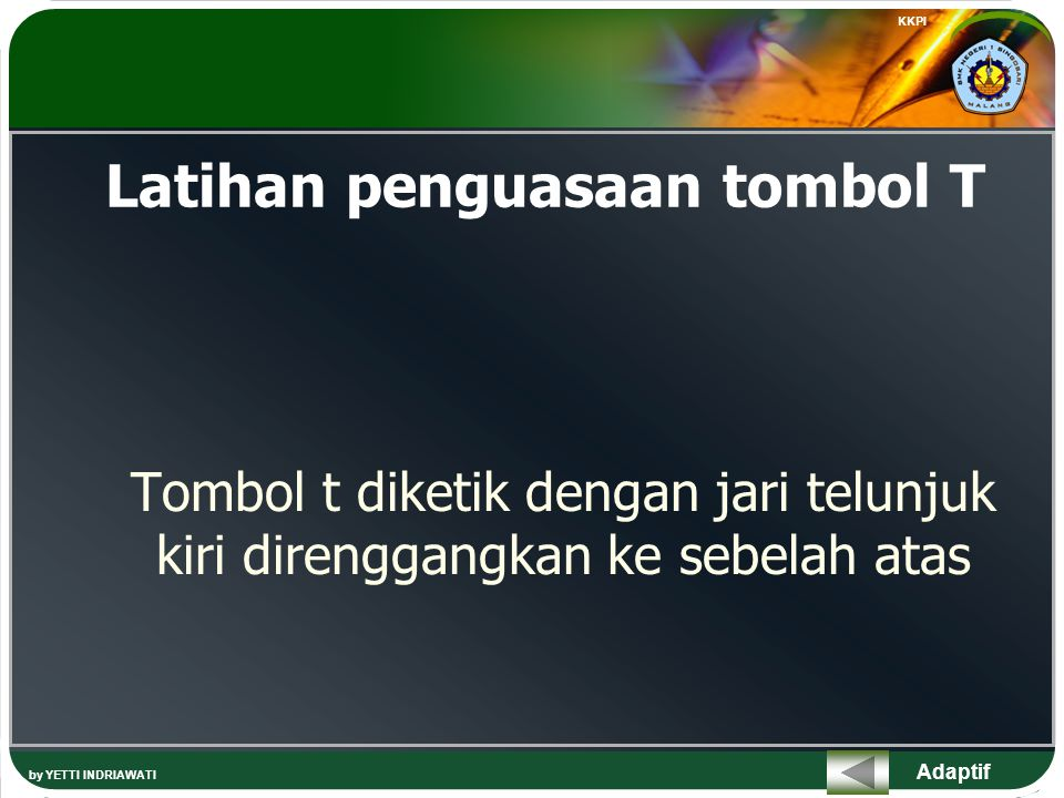 Adaptif Latihan penguasaan tombol Koma Tombol koma diketik dengan jari tengah kanan ke sebelah bawah KKPI by YETTI INDRIAWATI