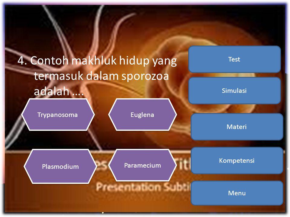 4. Contoh makhluk hidup yang termasuk dalam sporozoa adalah …. Menu Kompetensi Materi Simulasi Test Trypanosoma Paramecium Plasmodium Euglena