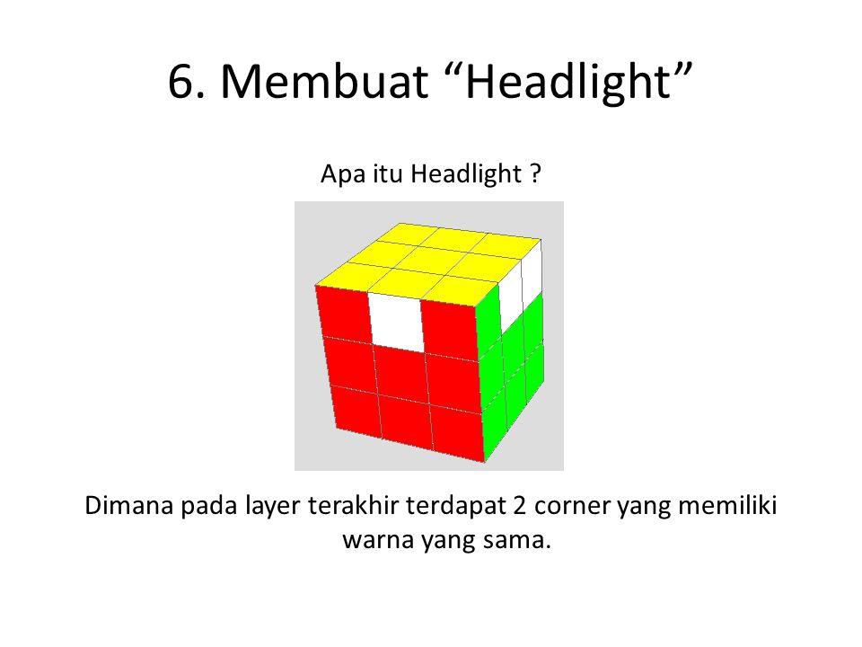 """6. Membuat """"Headlight"""" Apa itu Headlight ? Dimana pada layer terakhir terdapat 2 corner yang memiliki warna yang sama."""