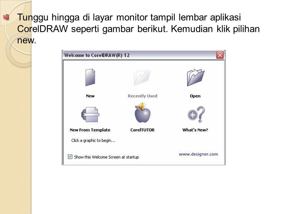 Tunggu hingga di layar monitor tampil lembar aplikasi CorelDRAW seperti gambar berikut. Kemudian klik pilihan new.