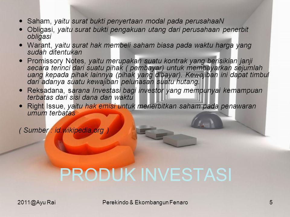 RESIKO INVESTASI Investasi selain juga dapat menambah penghasilan seseorang juga membawa risiko keuangan bilamana investasi tersebut gagal.