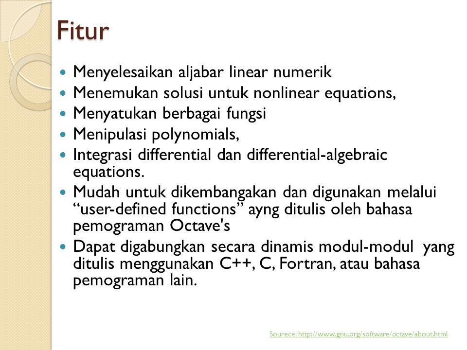Fitur  Menyelesaikan aljabar linear numerik  Menemukan solusi untuk nonlinear equations,  Menyatukan berbagai fungsi  Menipulasi polynomials,  Integrasi differential dan differential-algebraic equations.