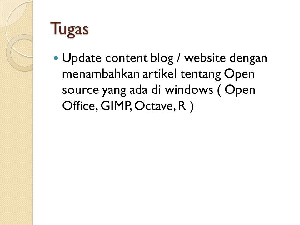 Tugas  Update content blog / website dengan menambahkan artikel tentang Open source yang ada di windows ( Open Office, GIMP, Octave, R )