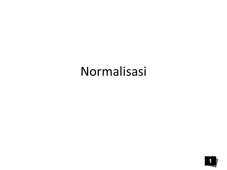 Normalisasi 1