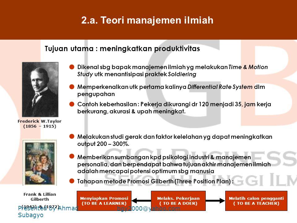 2. Teori manajemen klasik Pendahulu & Perintis Robert Owen 1771 - 1858 Charles Babbage (1792 – 1871) Manajer sbg reformer yg menempatkan buruh bukan h
