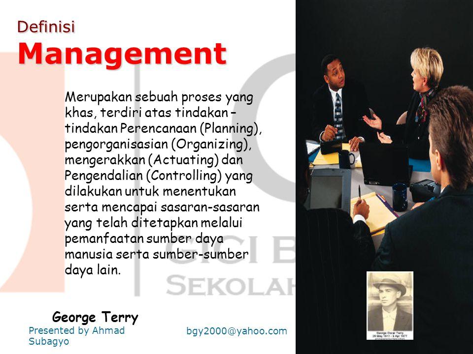Referensi : Buku-Buku : • M• M anajemen • M anajemen Strategis Presented by Ahmad Subagyo bgy2000@yahoo.com