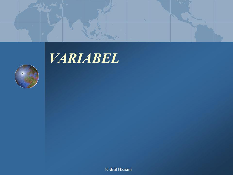 Nuhfil Hanani Variabel dan Construct Variabel merupakan segala sesuatu yang dapat diberi berbagai macam nilai Variabel merupakan penghubung antara contruct yang abstract dengan fenomena yang nyata.
