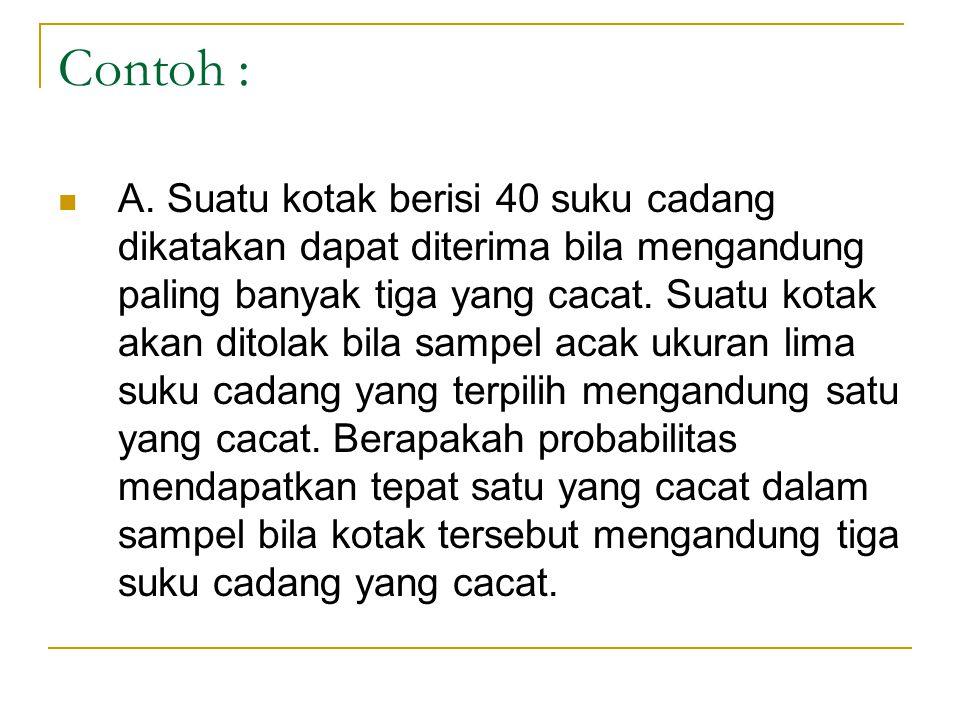 Contoh :  A.
