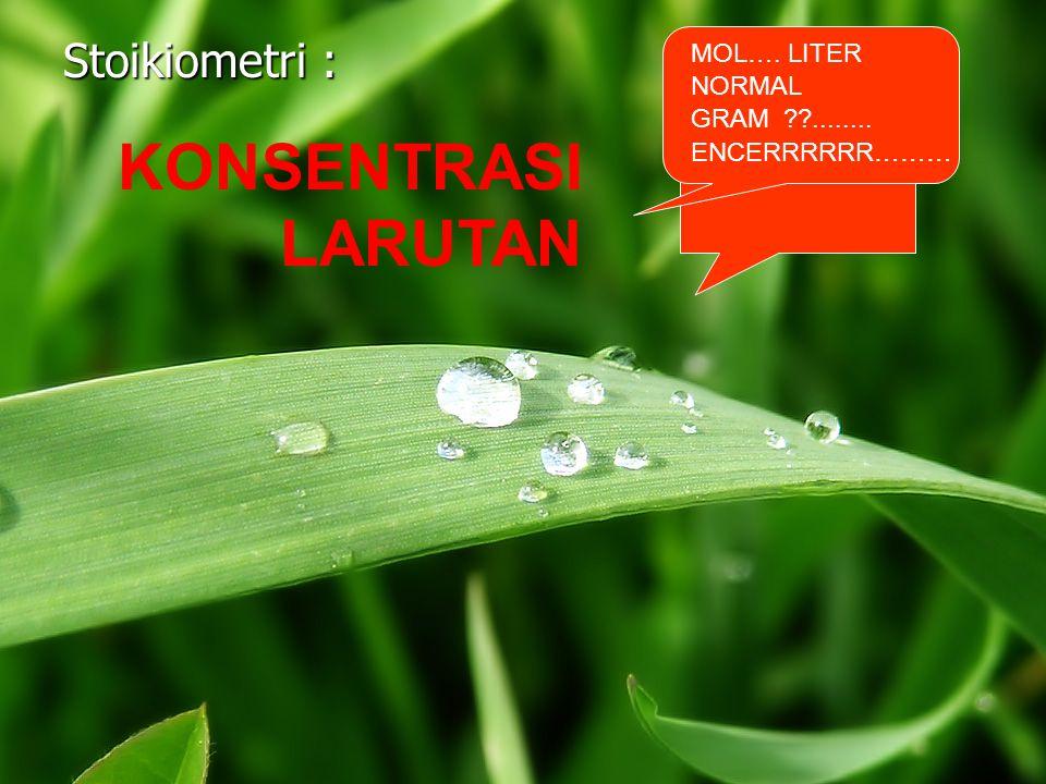 KONSENTRASI LARUTAN A.