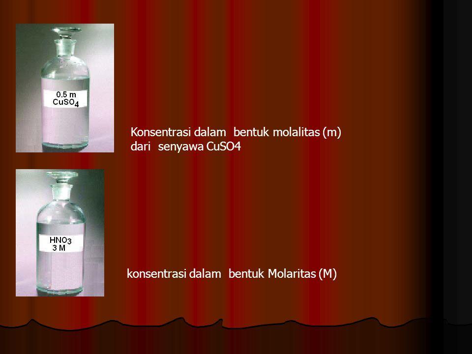 Konsentrasi dalam bentuk molalitas (m) dari senyawa CuSO4 konsentrasi dalam bentuk Molaritas (M)
