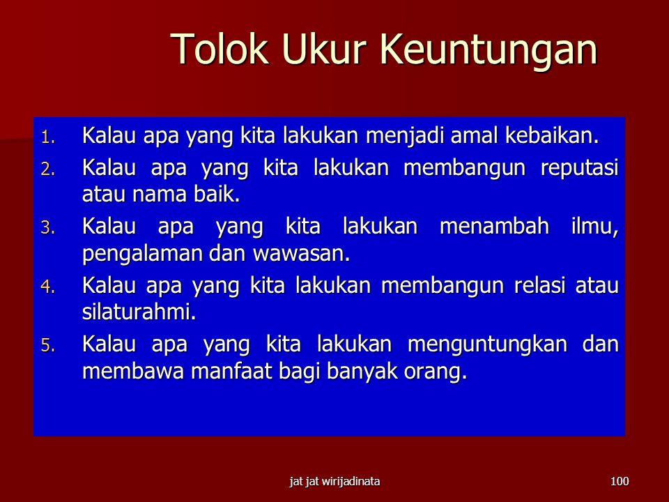 "jat jat wirijadinata99 Bgm Agar Aman  Always learn & open mind  Multiple sources of income  Formula 1234 (Edy Zacqeus ""Orang Gajian Bisa Kaya"")  1"