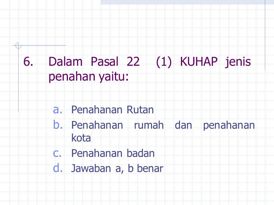 37.Menurut pasal 1 ayat 3 KUHAP Penyidik adalah pejabat polisi negara Republik Indonesia atau pejabat pegawai negeri sipil tertentu a.