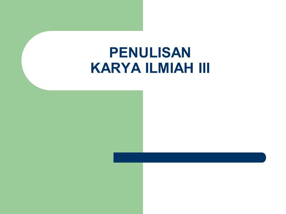 PENULISAN KARYA ILMIAH III