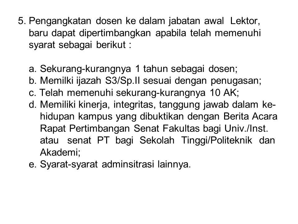 6.Kenaikan jabatan Lektor Kepala : a. Kenaikan Reguler 1.