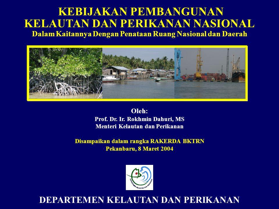 Sumberdaya kelautan dan perikanan sebagai sumber kemajuan dan kesejahteraan bangsa Indonesia secara adil dan berkelanjutan VISI PEMBANGUNAN KELAUTAN DAN PERIKANAN